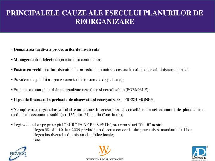 PRINCIPALELE CAUZE ALE ESECULUI PLANURILOR DE REORGANIZARE