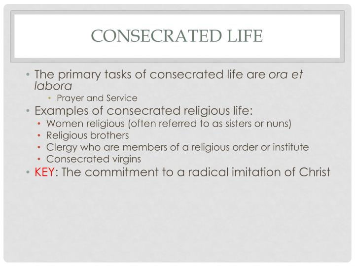 Consecrated life