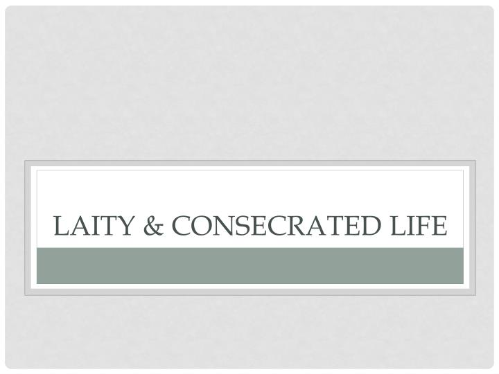 Laity & consecrated life