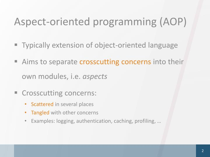 Aspect-oriented programming (AOP)