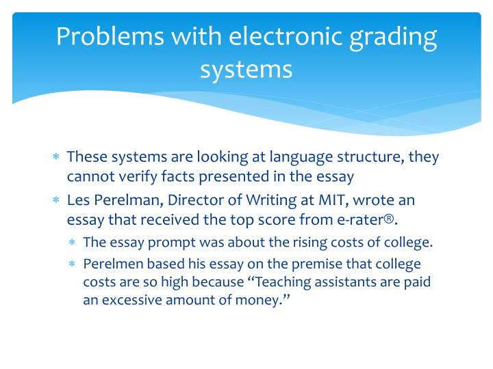 Problems with electronic grading systems