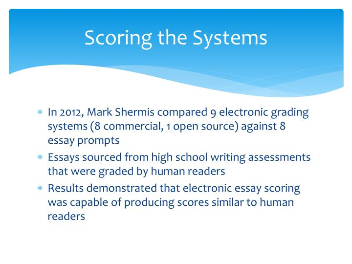Scoring the Systems