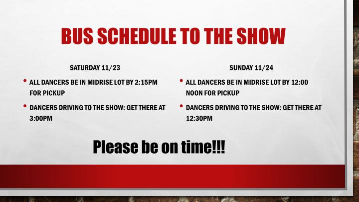 Bus schedule to the show