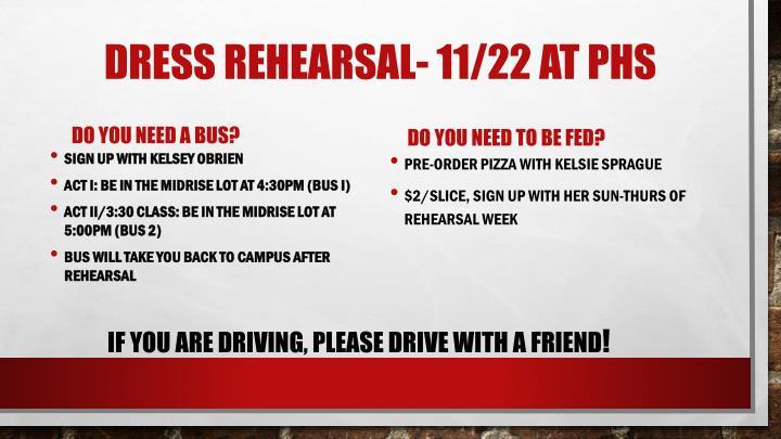 DRESS REHEARSAL- 11/22 at PHS