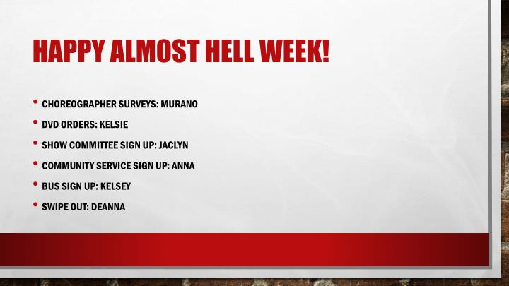 Happy almost hell week!
