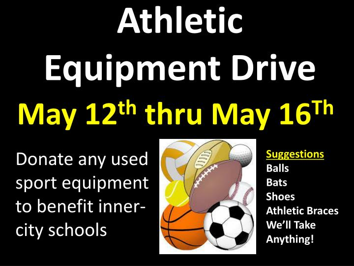 Athletic Equipment Drive