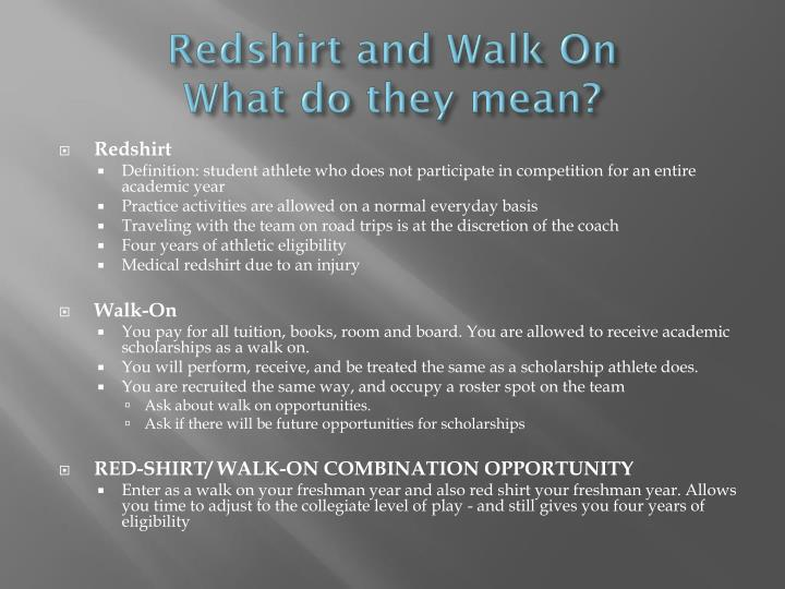Redshirt and Walk On
