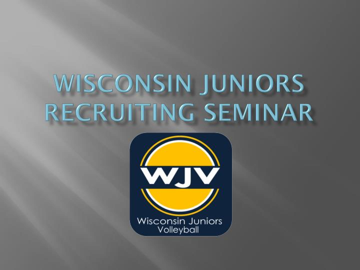 Wisconsin Juniors Recruiting Seminar