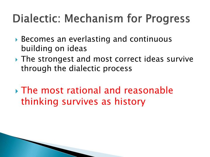 Dialectic: Mechanism for Progress