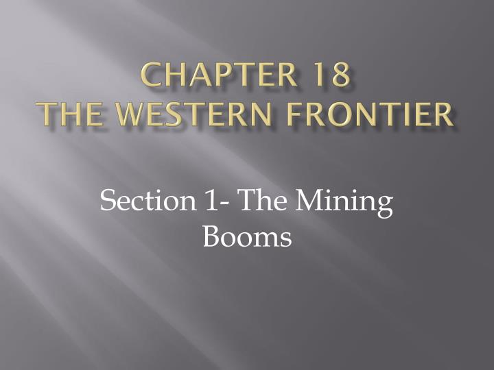 Chapter 18 the western frontier