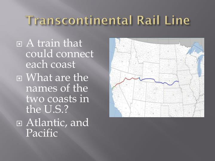 Transcontinental Rail Line