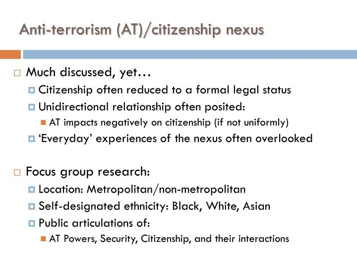 Anti terrorism at citizenship nexus