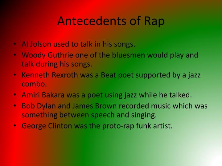 Antecedents of Rap