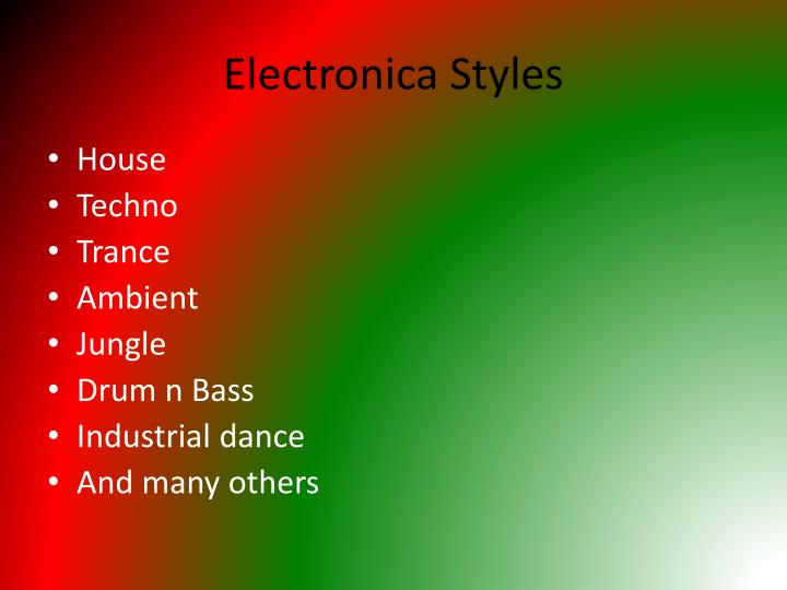 Electronica Styles