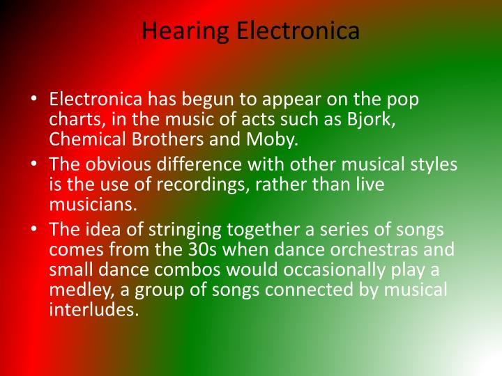 Hearing Electronica