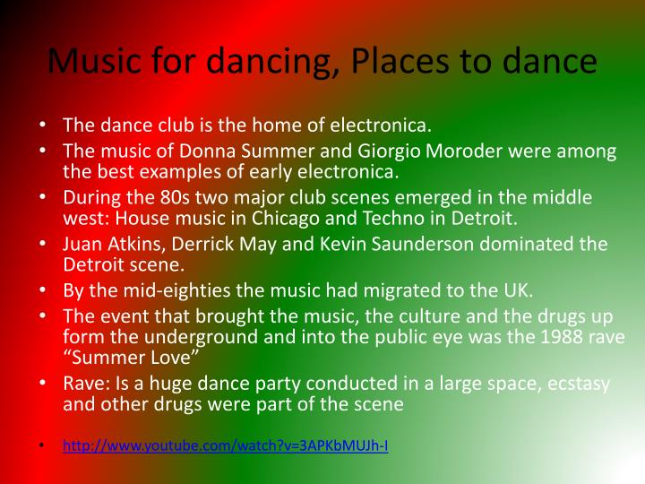 Music for dancing, Places to dance