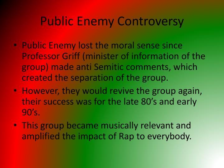 Public Enemy Controversy