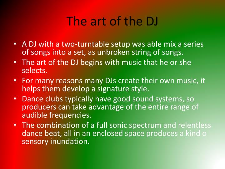 The art of the DJ