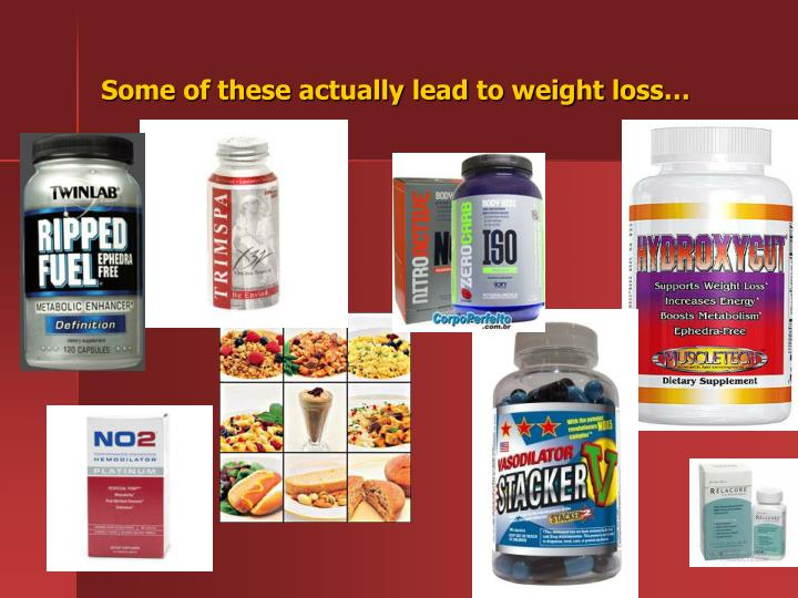Some of these actually lead to weight loss…