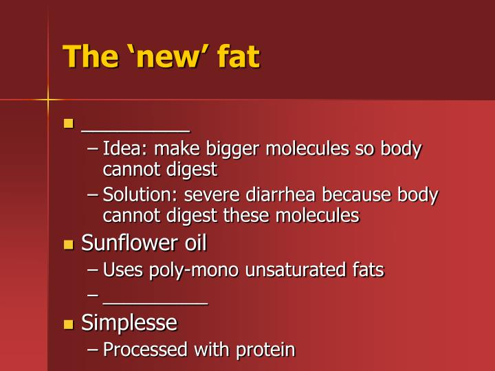 The 'new' fat