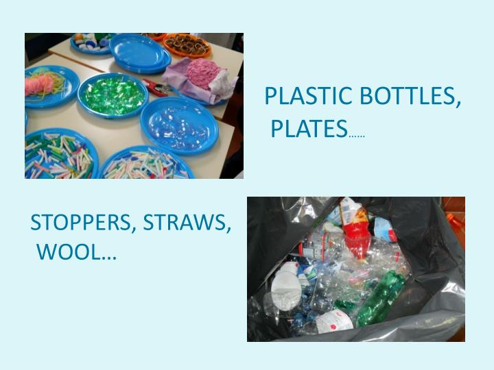 PLASTIC BOTTLES,