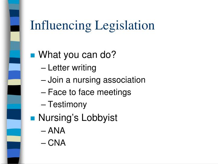 Influencing Legislation