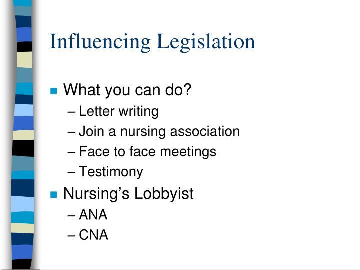 Influencing Legislation