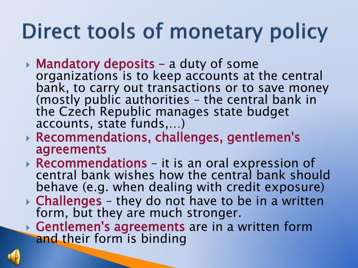 Direct tools of monetary policy