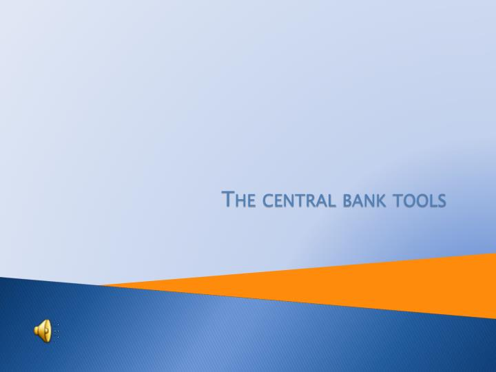 The central bank tools