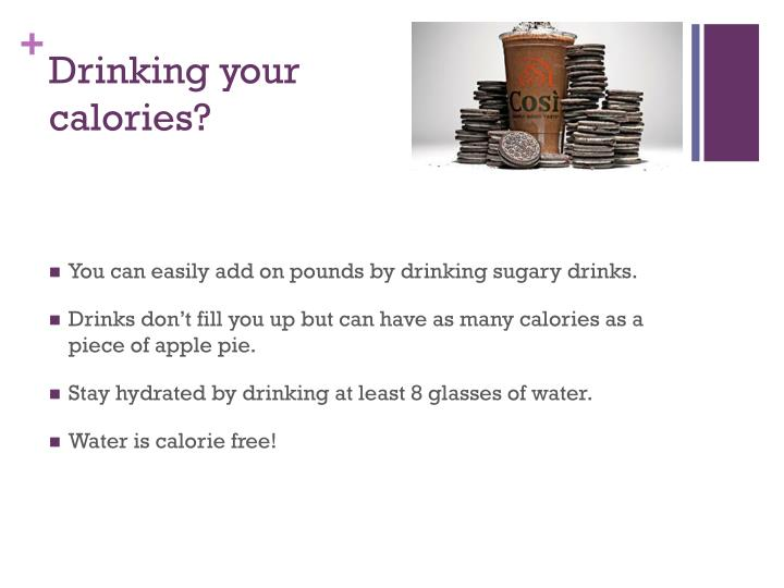 Drinking your calories?