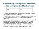 is partnership working useful for winning and delivering structural funds projects