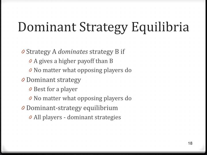 Dominant Strategy Equilibria