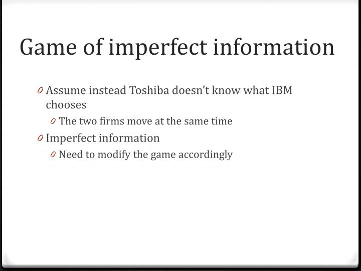 Game of imperfect information
