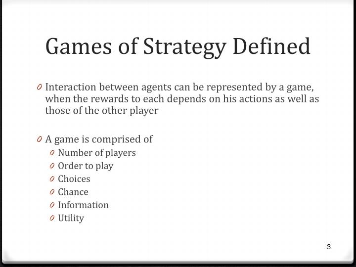 Games of strategy defined
