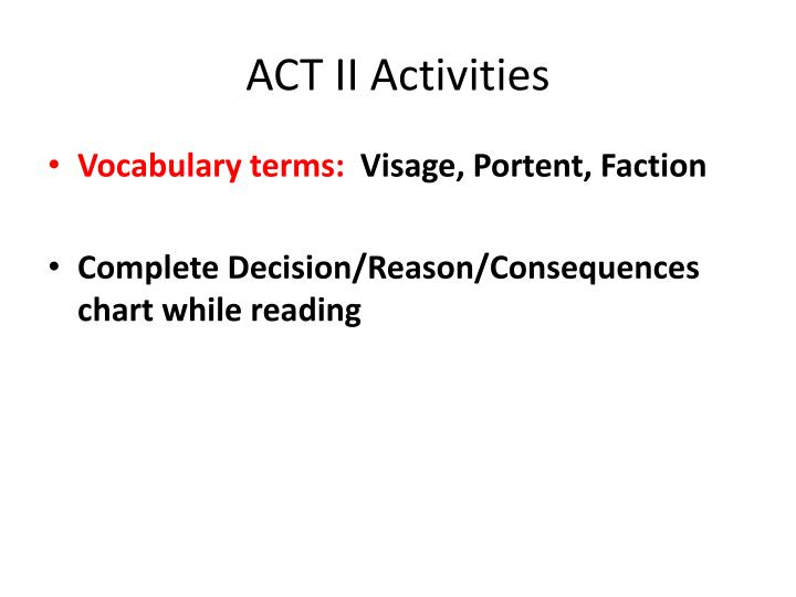 ACT II Activities