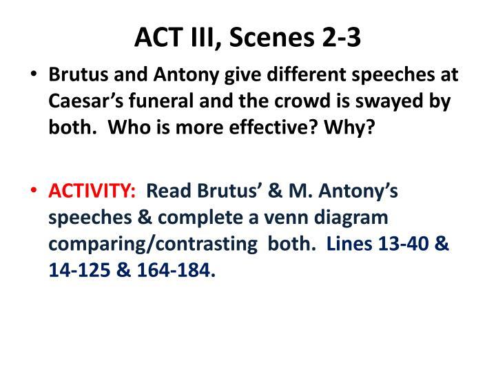 ACT III, Scenes 2-3