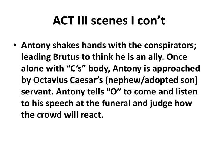 ACT III scenes I