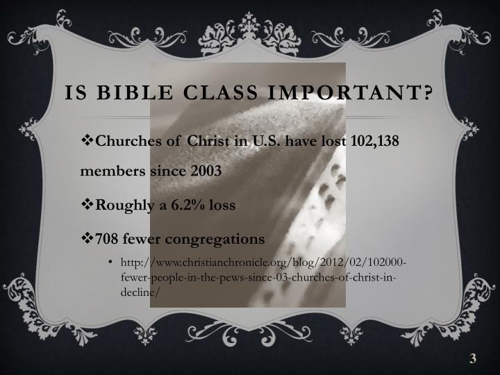 Is bible class important