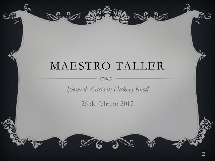 Maestro Taller