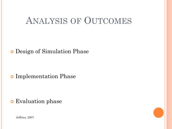 Analysis of Outcomes