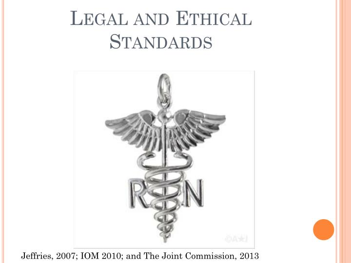Legal and Ethical Standards