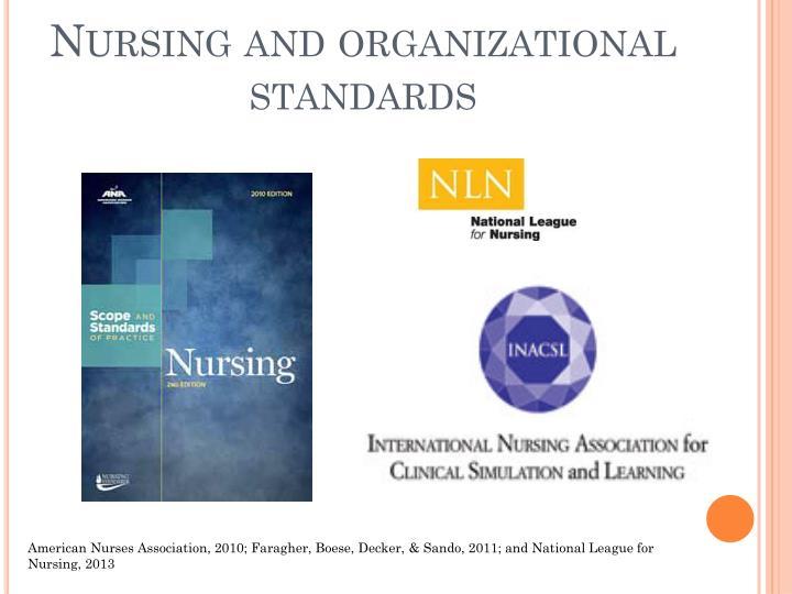Nursing and organizational standards