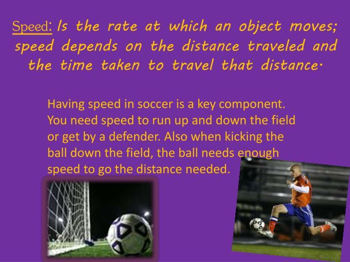 Speed: