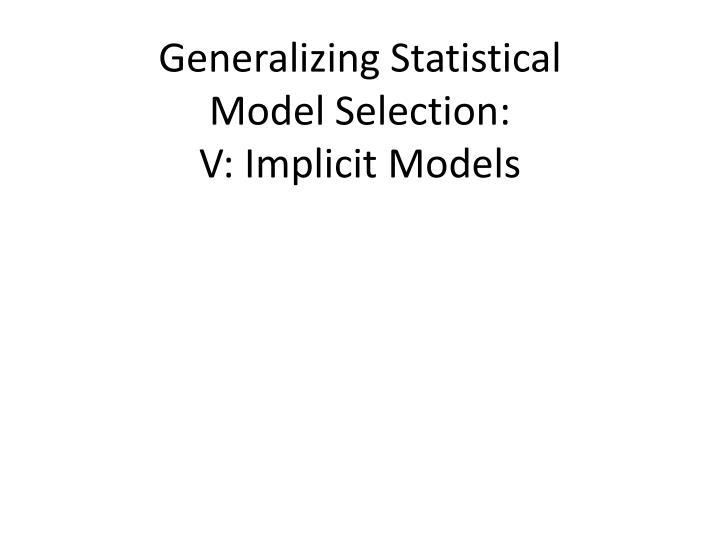 Generalizing Statistical