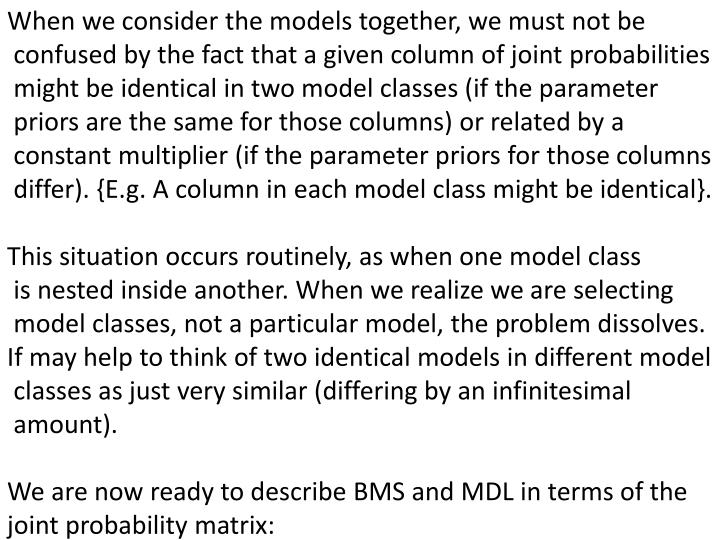 When we consider the models together, we must not
