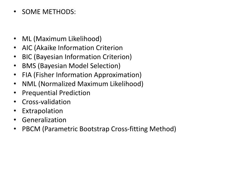 SOME METHODS: