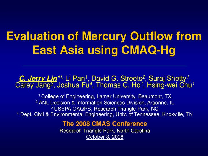 Evaluation of mercury outflow from east asia using cmaq hg