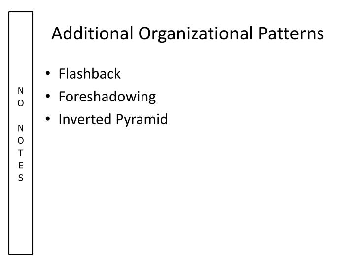 Additional Organizational Patterns