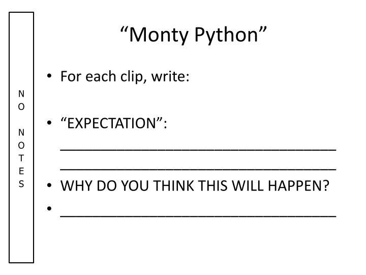 """Monty Python"""