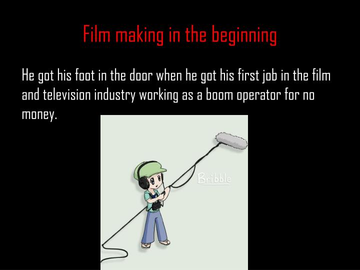 Film making in the beginning